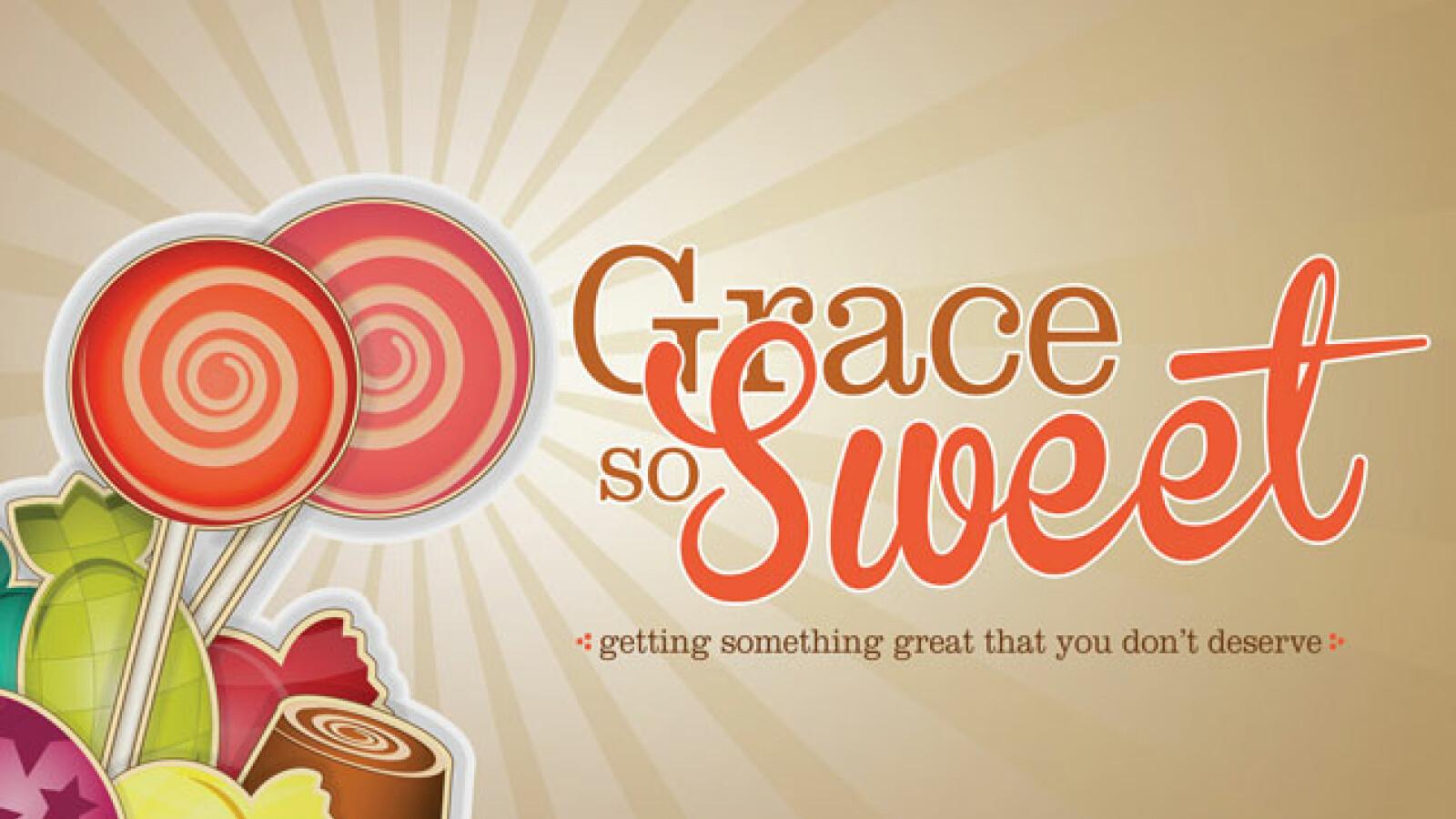 Grace So Sweet