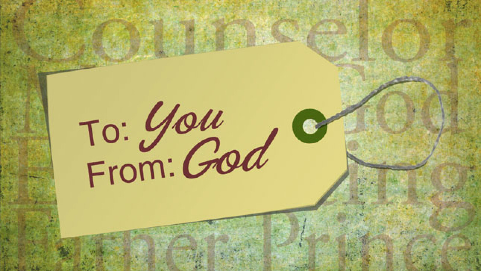 To You From God
