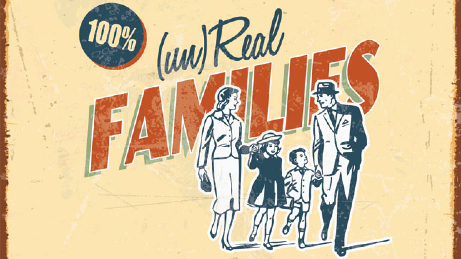 (un)Real Families