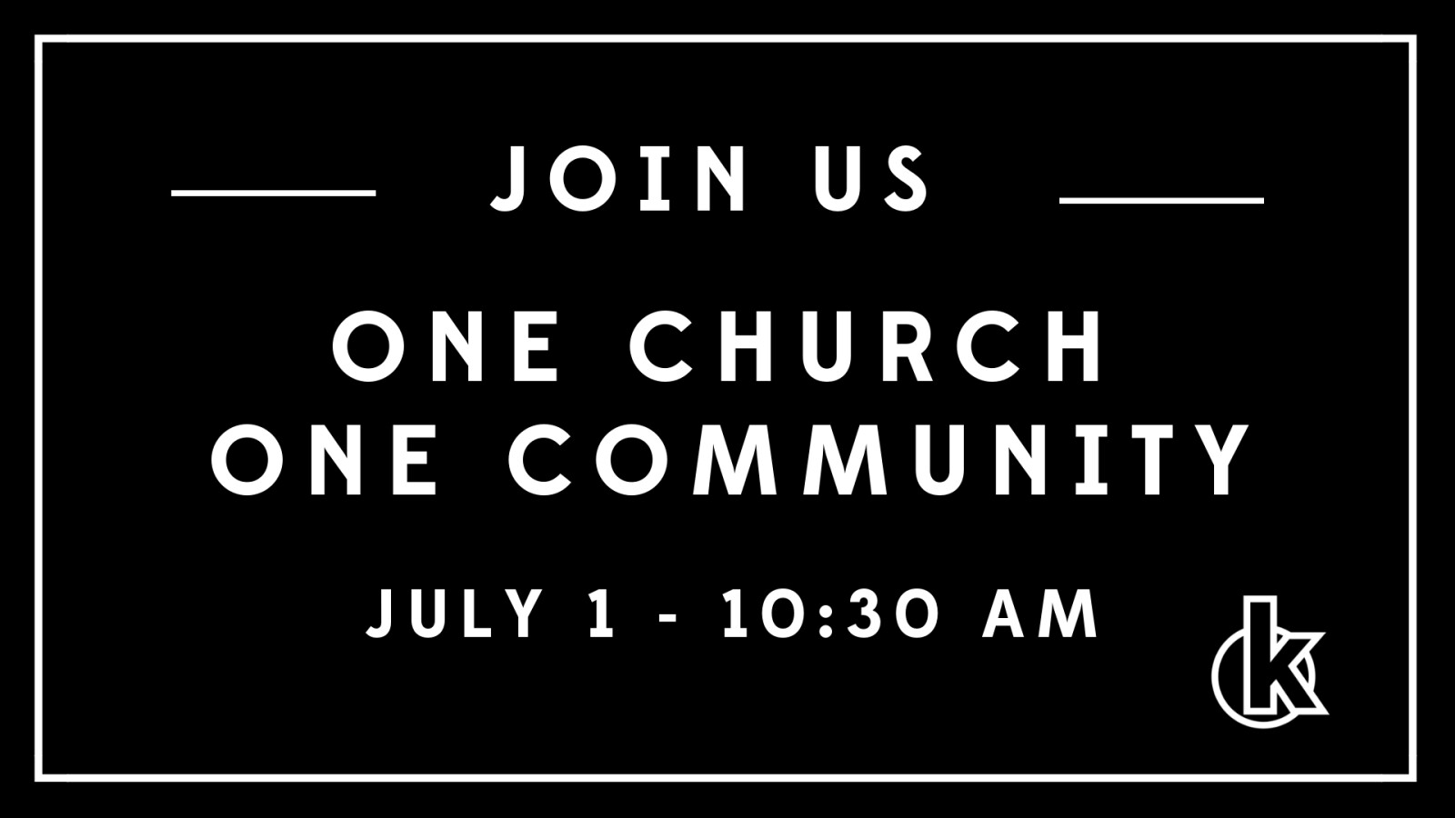 ONE CHURCH - July 1, 2018