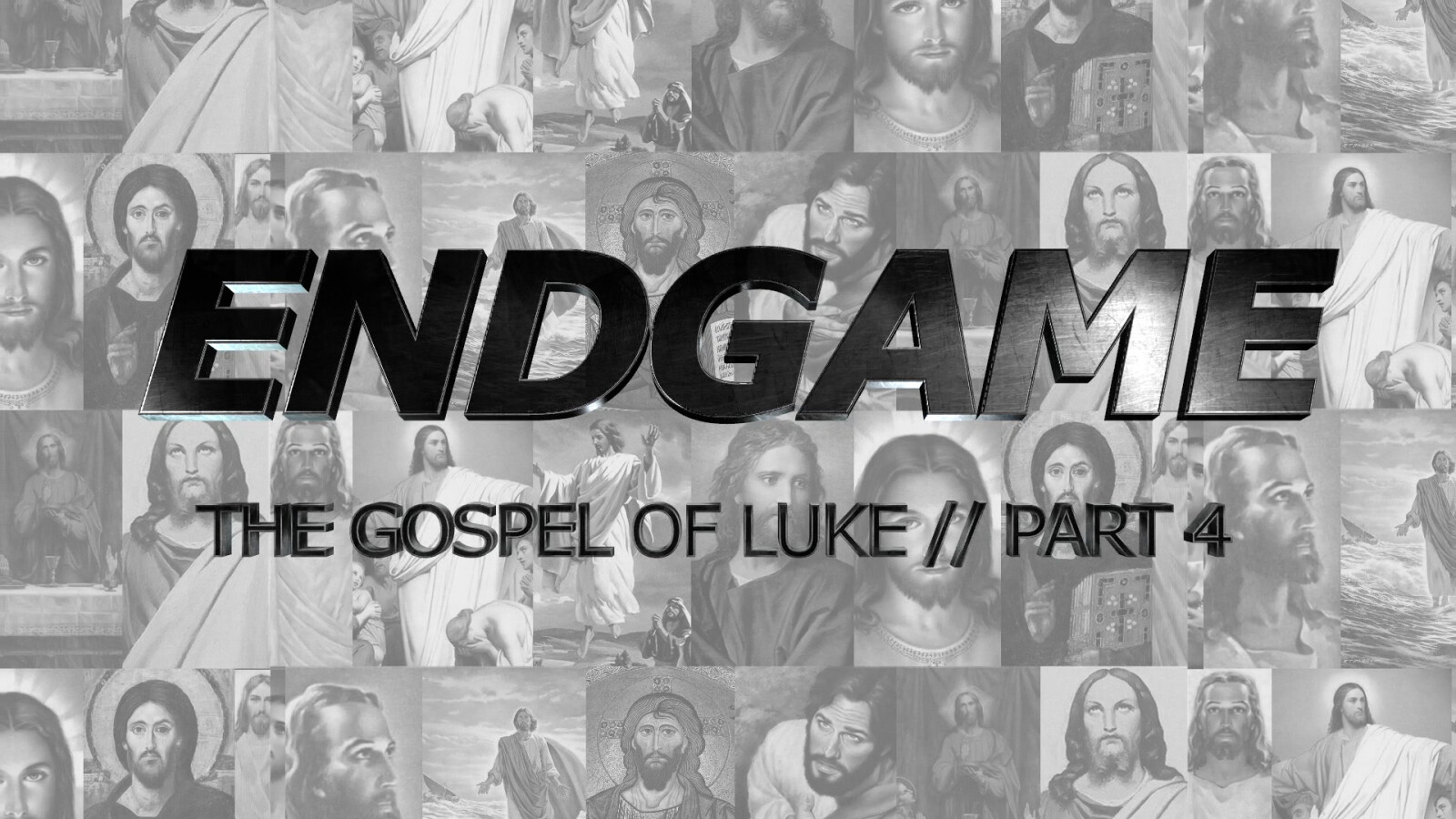 The Gospel of Luke, Part 4: Endgame