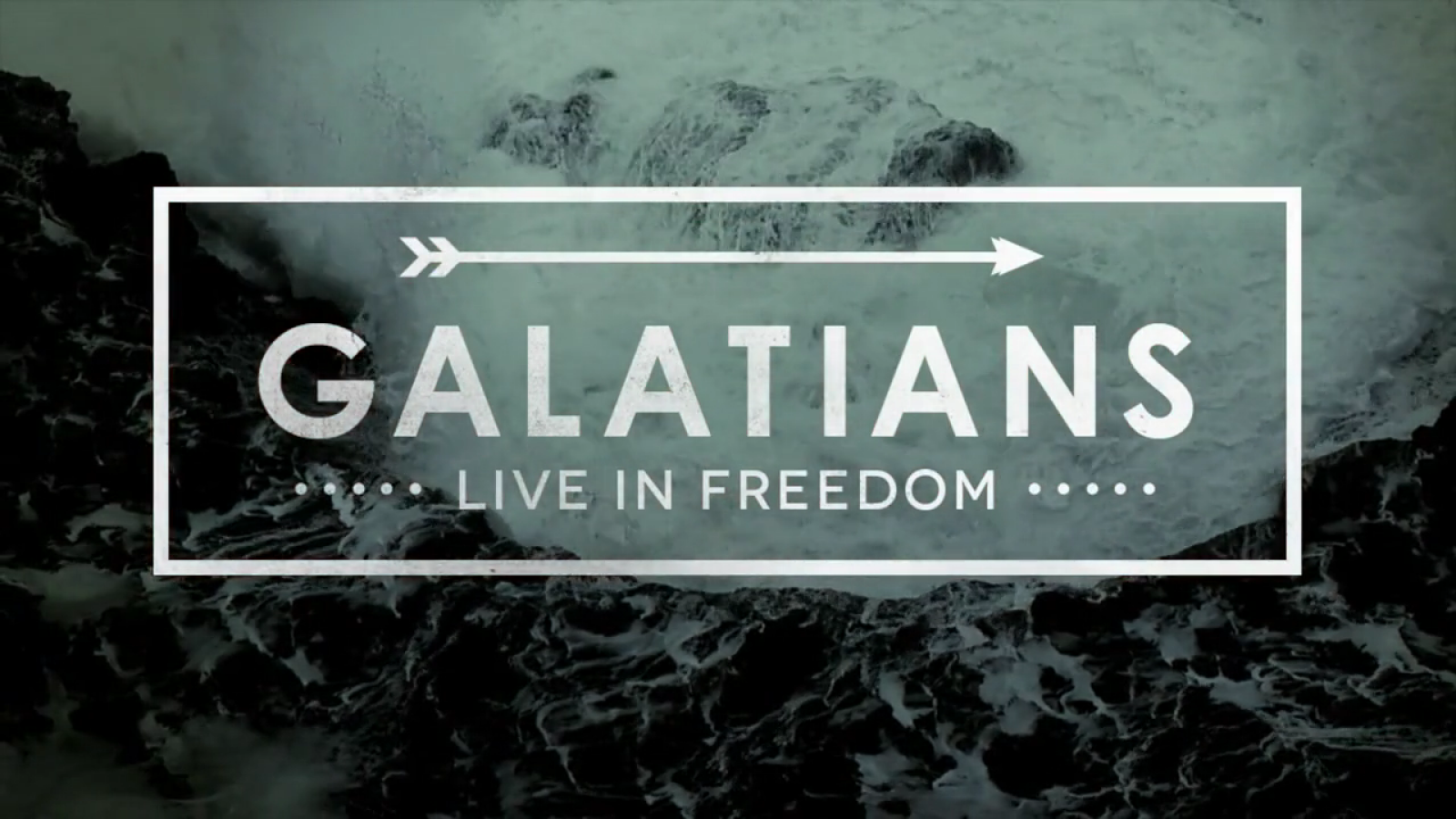 Galatians: Live In Freedom
